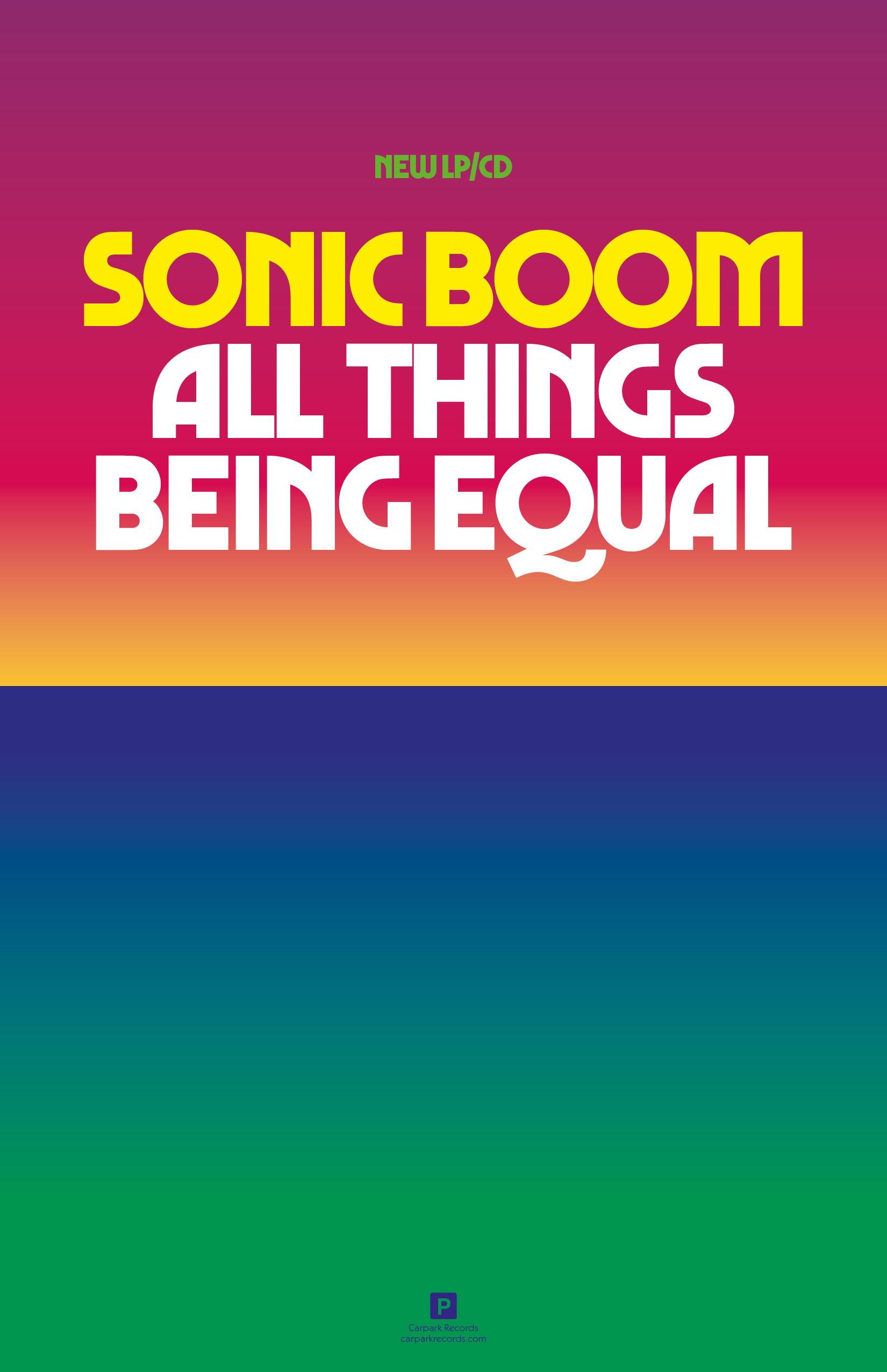 Sonic Boom 2020. New LP. All Things Being Equal.